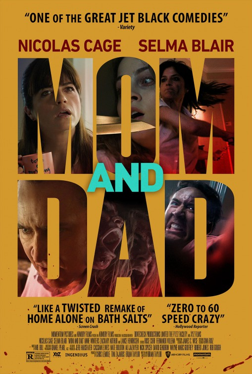 The appeal of the indie thriller Mom and Dad is its frenetic, gonzo,  absurdist spirit that accelerates into delicious dark comedy with a  maniacal glee ...